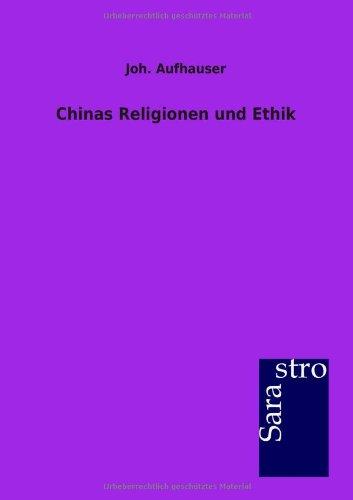 Chinas Religionen und Ethik
