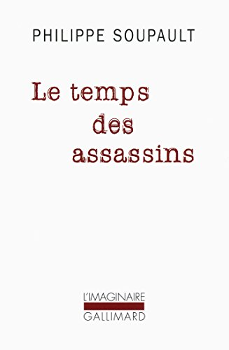 Le temps des assassins