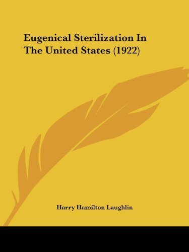 Eugenical Sterilization In The United States (1922) by Laughlin, Harry Hamilton (2009) Paperback