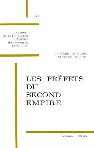 Préfets du second Empire par Le Clère (Broché)