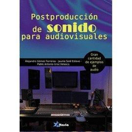 Postproducción de sonido para audiovisuales por Alejandro Gómez Ferreras