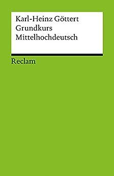 grundkurs-mittelhochdeutsch-reclams-universal-bibliothek