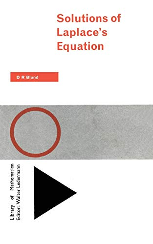 Solutions of Laplace's Equation (Library of Mathematics)