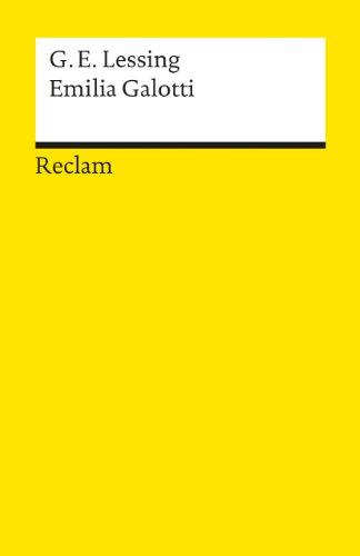 Reclam, Philipp, jun. GmbH, Verlag Emilia Galotti - Ein Trauerspiel in fünf Aufzügen - Universal-Bibliothek Nr. 45