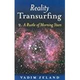 Reality Transurfing: A Rustling of the Morning Stars, Level 2: A Rustle of Morning Stars