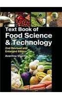 TEXTBOOK OF FOOD SCIENCE & TECHNOLOGY: UNIQUE BOOK FOR B.SC., M.SC., HOME SCIENCE, FOOD SCIENCE & TECHNOLOGY, HORTICULTURE, AGRICULTURE, NET & COMPETITIVE EXAMS. 2ND REV. & ENL.ED. TEXTBOOK par Sharma Avantina