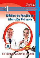 Médico De Familia De Atención Primaria Del Ics. Temario Volumen Iv.