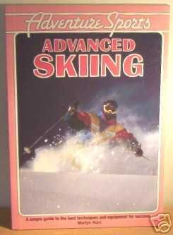ADVANCED SKIING (Adventure Sports) por Martyn Hurn