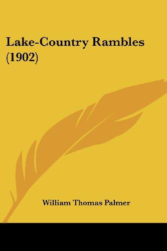 Lake-Country Rambles (1902)