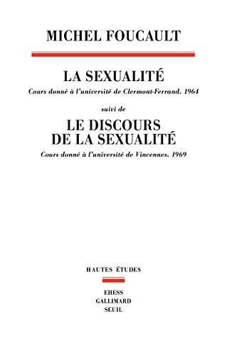 La sexualité par Michel Foucault