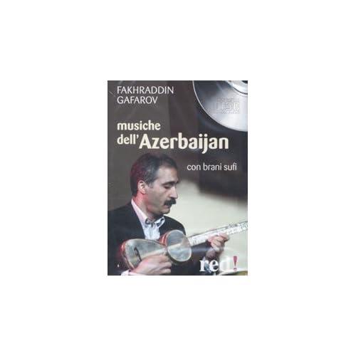 Musiche Dell'azerbaijan. Con Brani Sufi. Cd Audio