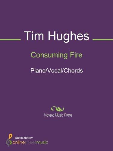 Consuming Fire Ebook Tim Hughes Amazon Kindle Store