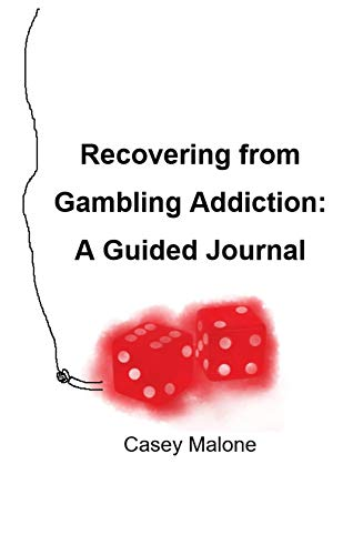 Recovering from Gambling Addiction: A Guided Journal (English Edition)