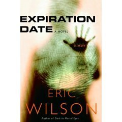 expiration Date by Eric Wilson (2005-08-01)