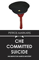 [(Che Committed Suicide)] [By (author) Petros Markaris ] published on (October, 2009)