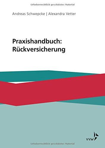 Praxishandbuch: Rückversicherung