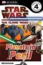 [Star Wars Clone Wars: Planets in Peril] (By: Bonnie Burton) [published: August, 2010]