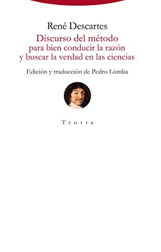 Discurso del método para bien conducir la razón y buscar la verdad en las ciencias (Torre del Aire) por René Descartes
