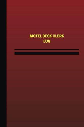 motel-desk-clerk-log-logbook-journal-124-pages-6-x-9-inches-motel-desk-clerk-logbook-red-cover-mediu