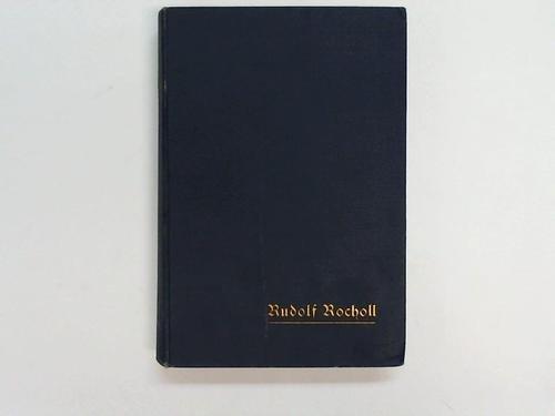 D. Rudolf Rocholl. Ein Lebens- und Charakterbild auf Grund seines schriftlichen Nachlasses und anderer erster Quellen.