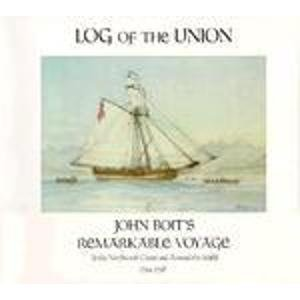 log-of-the-union-john-boits-remarkable-voyage-to-the-northwest-coast-and-around-the-world-1794-1796-