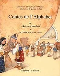 Contes de l'alphabet, tome 1 A à H. De l'Arbre qui marchait à la harpe aux Onze Voeux