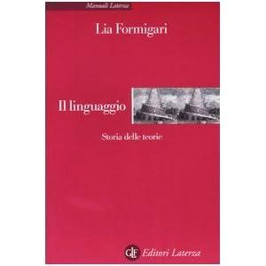 Il linguaggio. Storia delle teorie