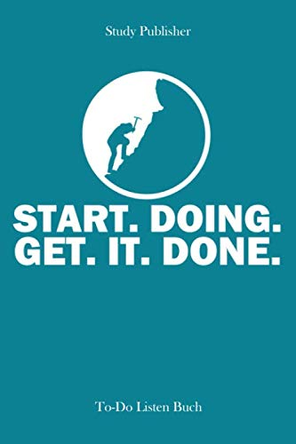 Start.Doing.: To-Do Listen Buch | 105 gestaltete To-Do Listen | Format A5 | Für Aufgaben- & Zeitmanagement