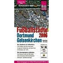 Fußballstädte Dortmund /Gelsenkirchen 2006