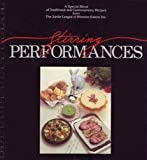 Stirring Performances by Junior League of Winston-Salem (1988) Hardcover