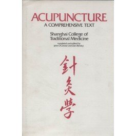 Acupuncture: A Comprehensive Text by Chen Chiu Hseuh (1981) Hardcover