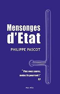 Mensonges d'Etat par Philippe Pascot