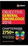 Objective General Knowledge Chapterwise Collection of 2750+Q (Old Edition)
