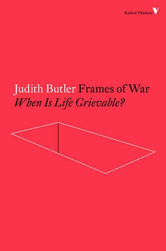 Frames of War (Radical Thinkers)