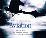 Aviation : Les Premières Années de l'Aéronautique, édition trilingue français-anglais-allemand