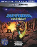 Metroid - Zero Mission: Game Boy Advance: The Official Guide from Nintendo Power