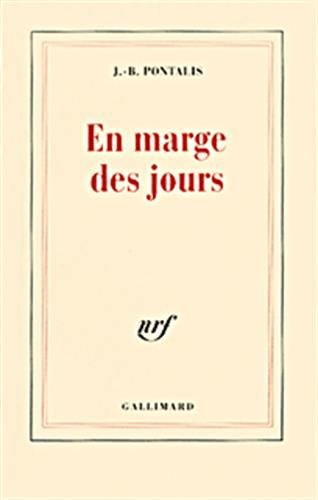 En marge des jours par Jean-Bertrand Pontalis
