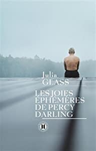 vignette de 'Les joies éphémères de Percy Darling (Julia Glass)'