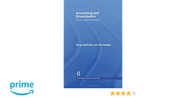 accounting and emancipation routledge studies in accounting