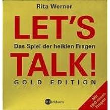 Let's talk! Gold Edition: Das Spiel der heiklen Fragen