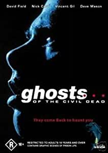 Ghosts of the Civil dead [DVD]