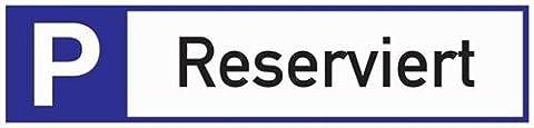 Schild Parkplatz reserviert 460x110x2mm Aluminium weiß/blau/schwarz