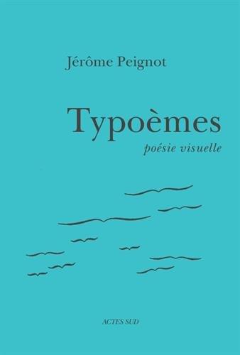 Typoèmes : Poésie visuelle
