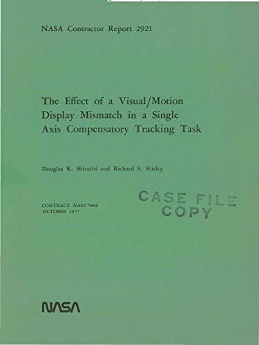 The effect of a visual/motion display mismatch in a single axis compensatory tracking task (English Edition) Motion-display