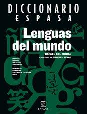 Diccionario Espasa de las lenguas del mundo (DICCIONARIOS TEMATICOS) por Rafael del Moral