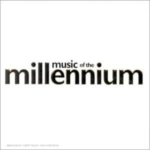 Music Of The Millennium