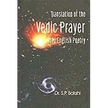 Translation Of The Vedic Prayer Into English Poetry