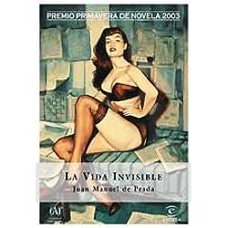La vida invisible (Espasa Narrativa) Premio Primavera 2003