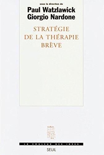 Stratégie de la thérapie brève (La couleur des idées)