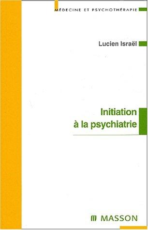 Initiation à la psychiatrie